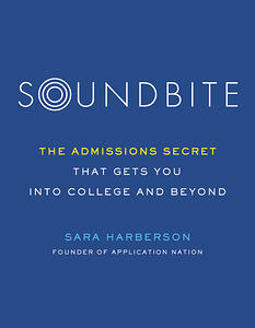 SOUNDBITE: The Admissions Secret that Gets You Into College and Beyond