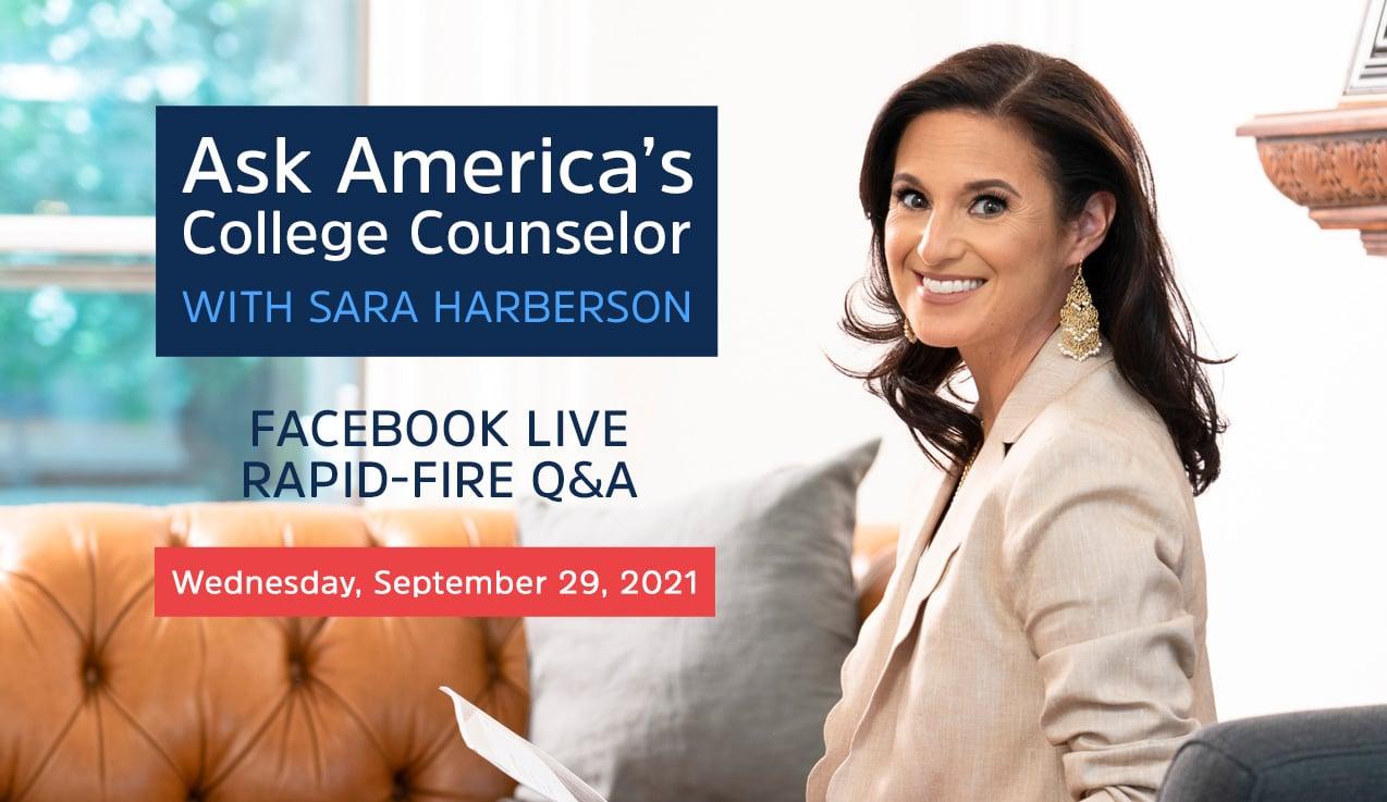 Facebook Live Recap: Ask America's College Counselor (9.29.21)